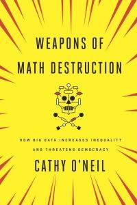Weapons of Math Destruction Web Site